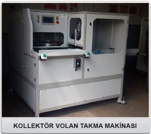 KOLLEKTÖR-VOLAN-TAKMA-MAKİNASI